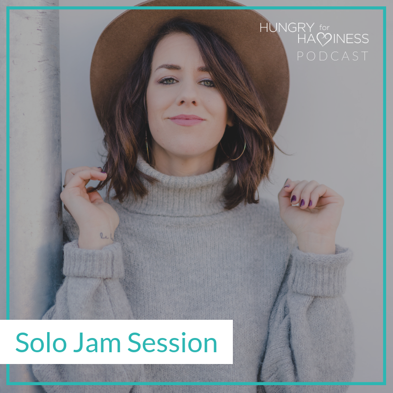 EP 167: SOLO JAM SESSION: HOW TO SHIFT YOUR ENERGY & STATE TO END EMOTIONAL EATING, FOR GOOD